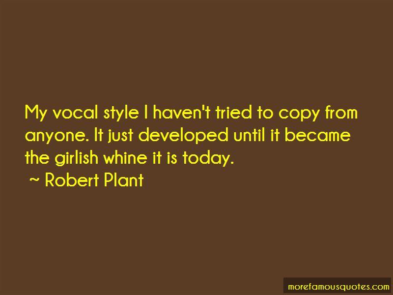 Robert Plant Quotes