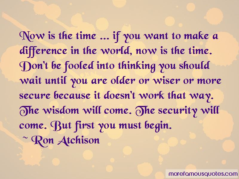 Ron Atchison Quotes Pictures 2