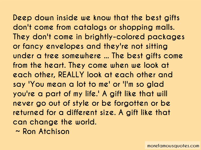 Ron Atchison Quotes Pictures 3