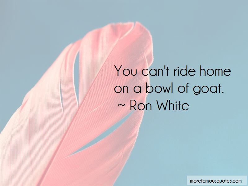 Ron White Quotes Pictures 3