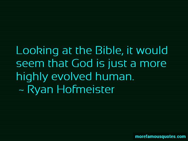 Ryan Hofmeister Quotes