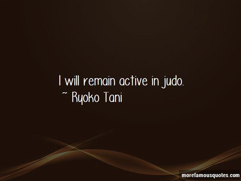 Ryoko Tani Quotes Pictures 3