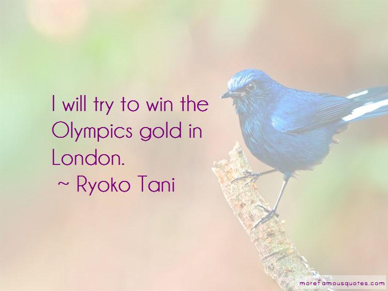 Ryoko Tani Quotes