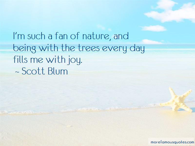 Scott Blum Quotes