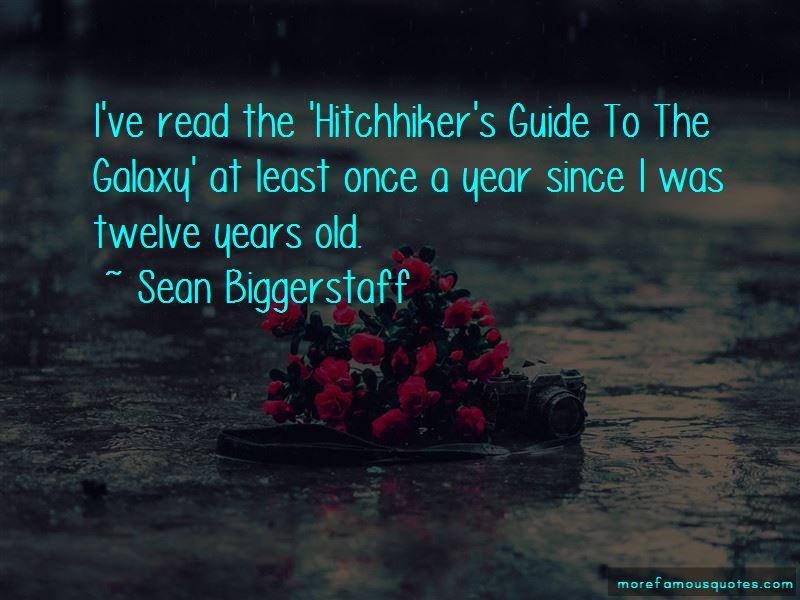 Sean Biggerstaff Quotes