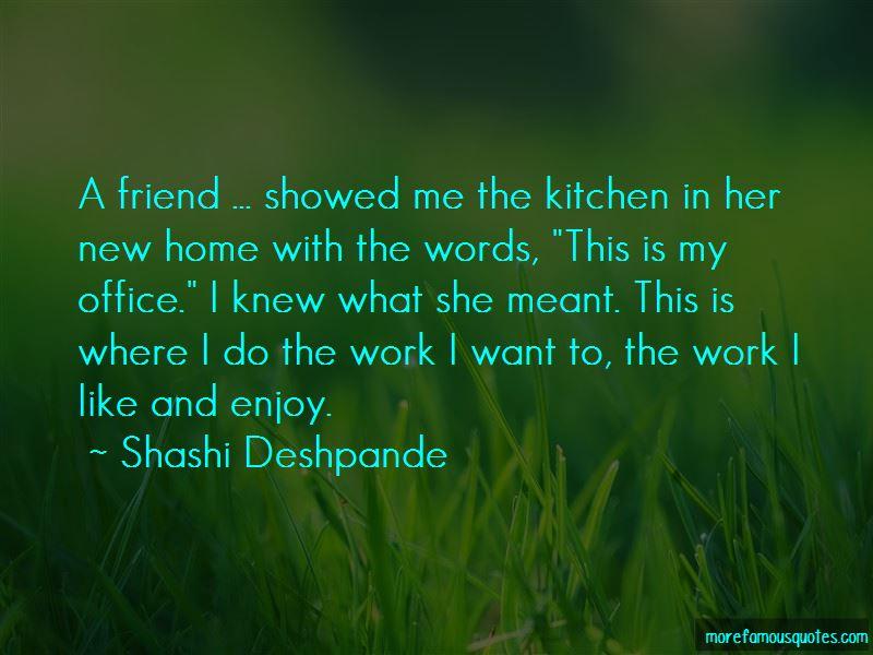 Shashi Deshpande Quotes