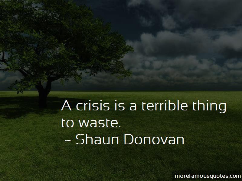 Shaun Donovan Quotes