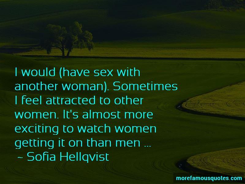 Sofia Hellqvist Quotes