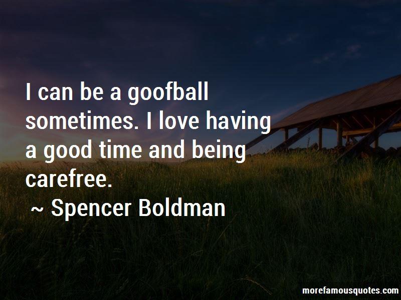 Spencer Boldman Quotes