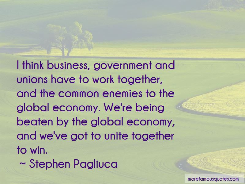 Stephen Pagliuca Quotes Pictures 2