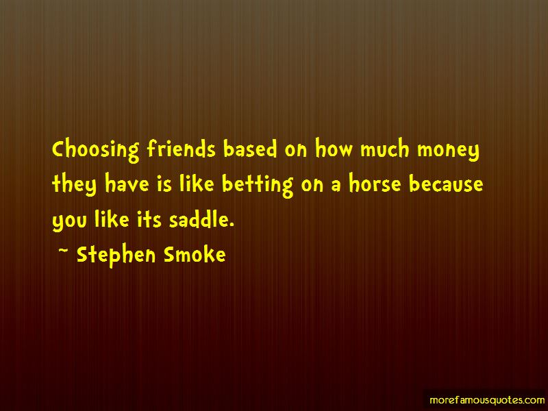 Stephen Smoke Quotes Pictures 3
