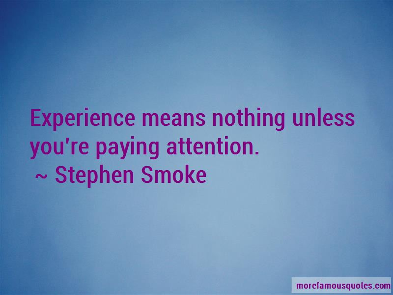Stephen Smoke Quotes Pictures 4