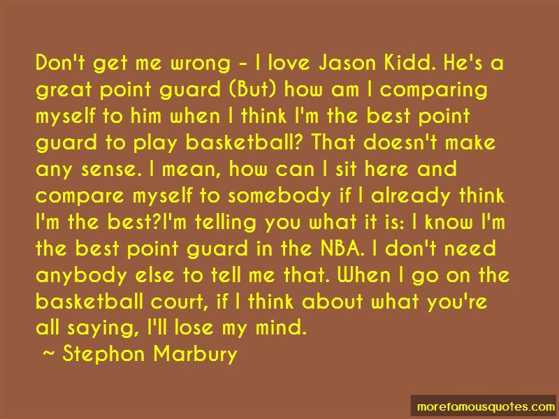 Stephon Marbury Quotes