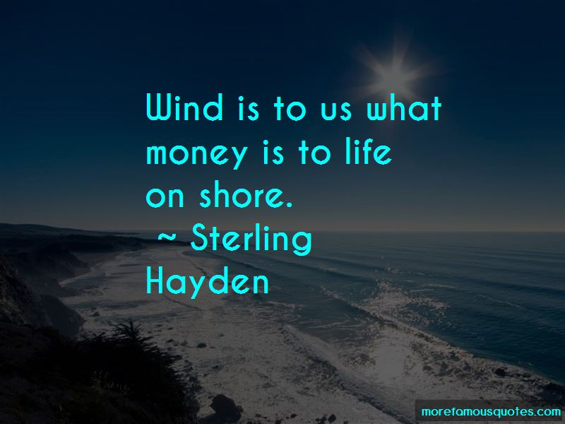 Sterling Hayden Quotes
