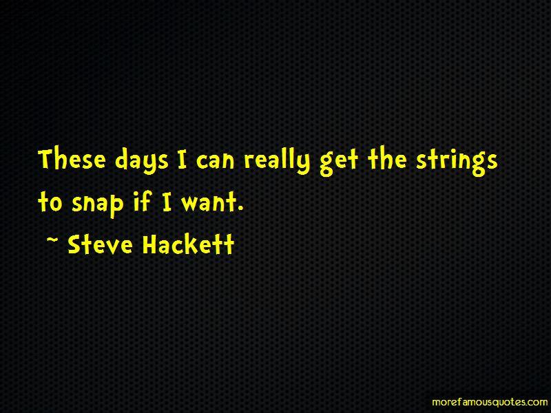 Steve Hackett Quotes