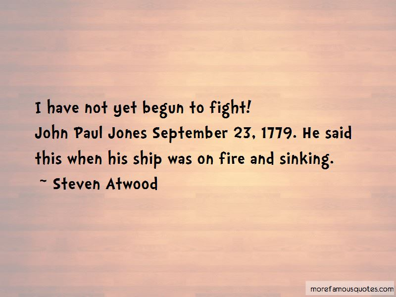 Steven Atwood Quotes