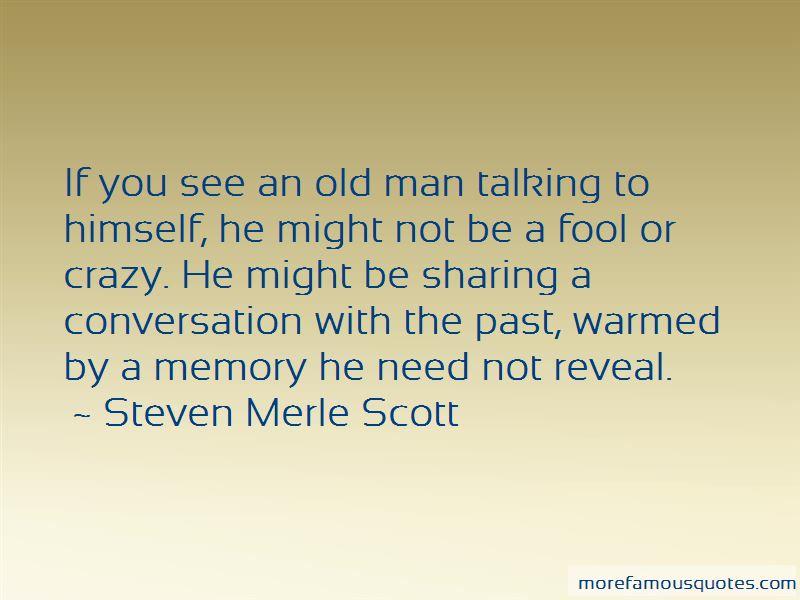 Steven Merle Scott Quotes Pictures 2