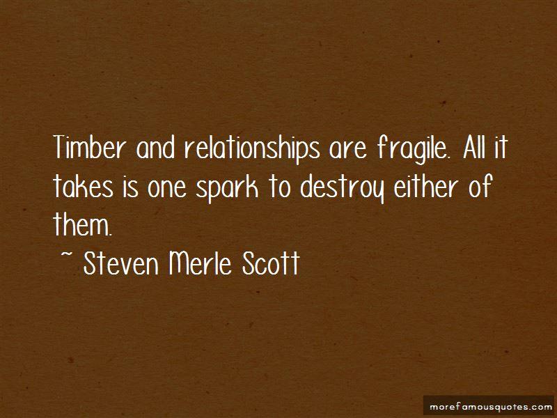 Steven Merle Scott Quotes