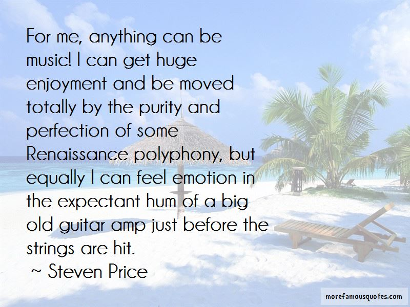 Steven Price Quotes Pictures 4