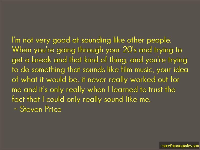 Steven Price Quotes