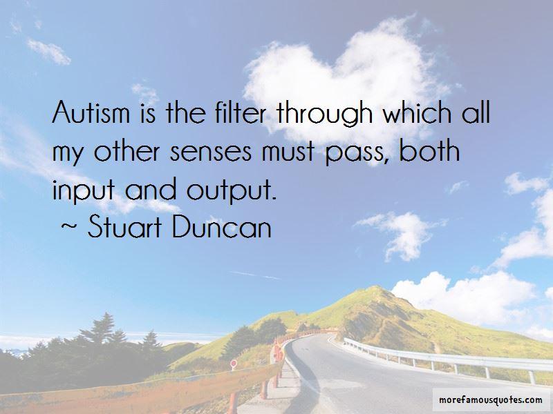 Stuart Duncan Quotes