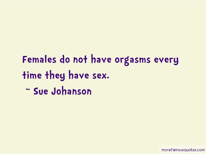 Sue Johanson Quotes Pictures 3