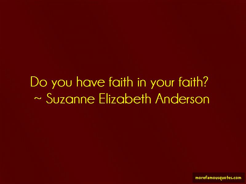 Suzanne Elizabeth Anderson Quotes