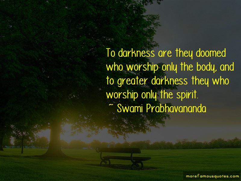 Swami Prabhavananda Quotes Pictures 3
