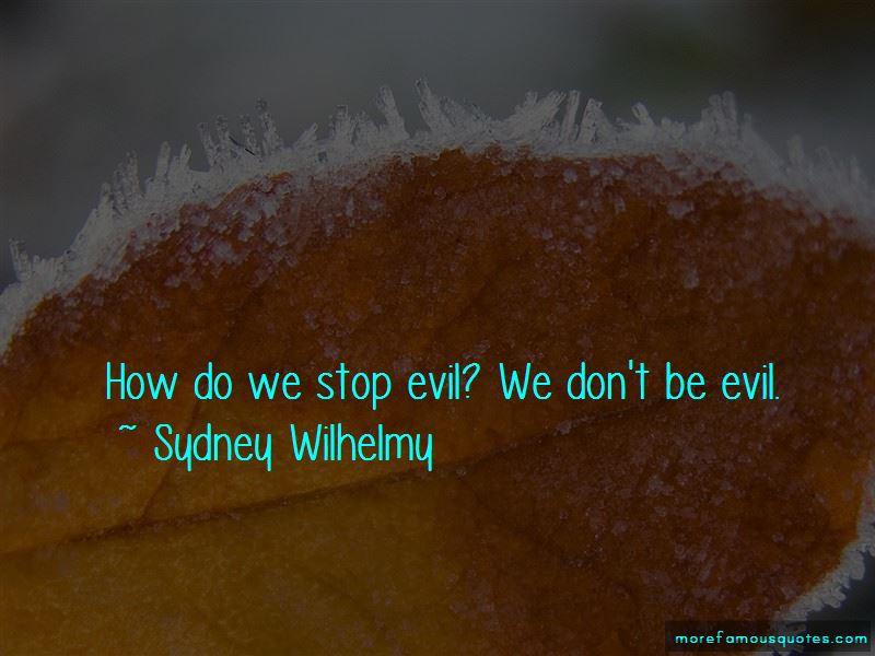 Sydney Wilhelmy Quotes Pictures 4