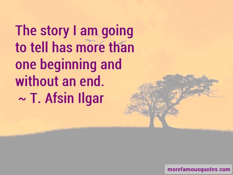 T. Afsin Ilgar Quotes Pictures 2