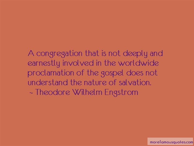 Theodore Wilhelm Engstrom Quotes Pictures 2