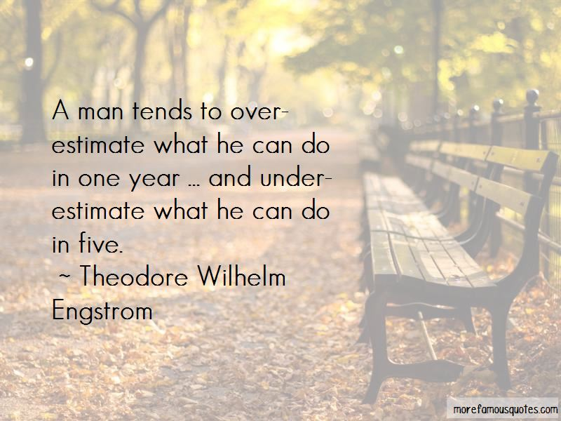 Theodore Wilhelm Engstrom Quotes Pictures 4