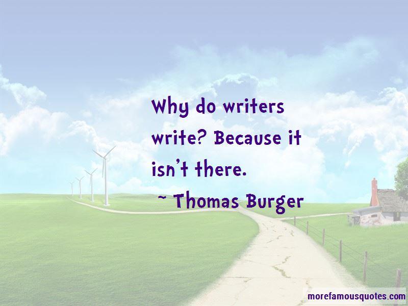 Thomas Burger Quotes