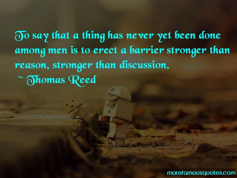 Thomas Reed Quotes
