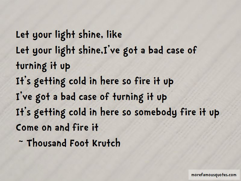 Thousand Foot Krutch Quotes Pictures 2