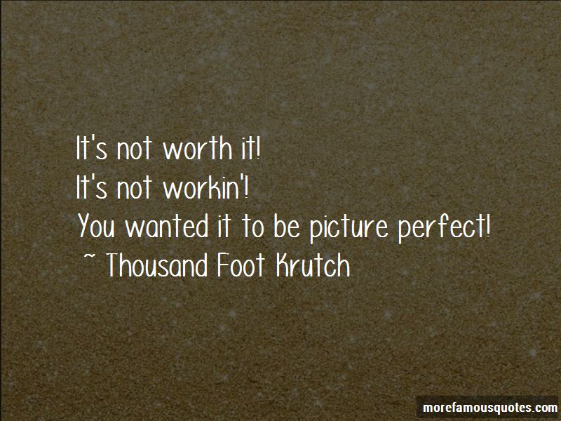 Thousand Foot Krutch Quotes Pictures 4