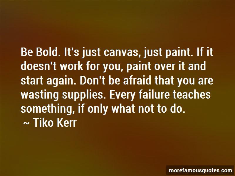 Tiko Kerr Quotes Pictures 3