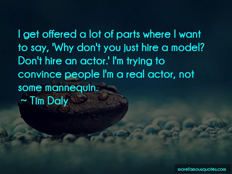 Tim Daly Quotes Pictures 3