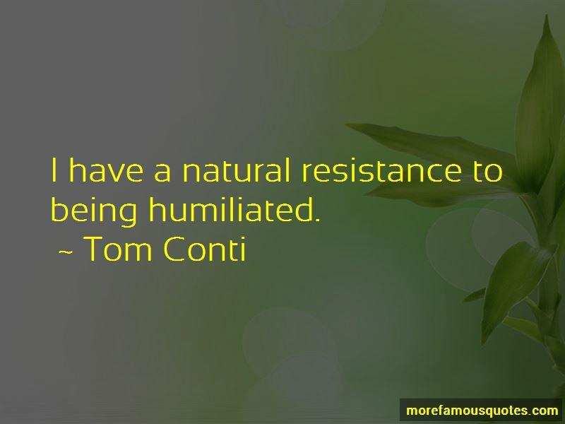 Tom Conti Quotes Pictures 3