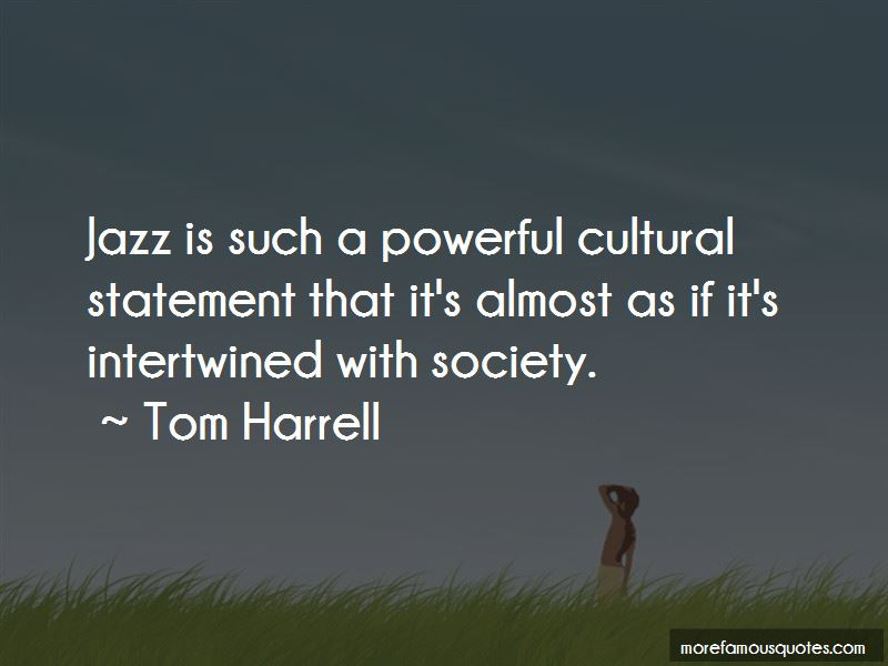 Tom Harrell Quotes Pictures 2