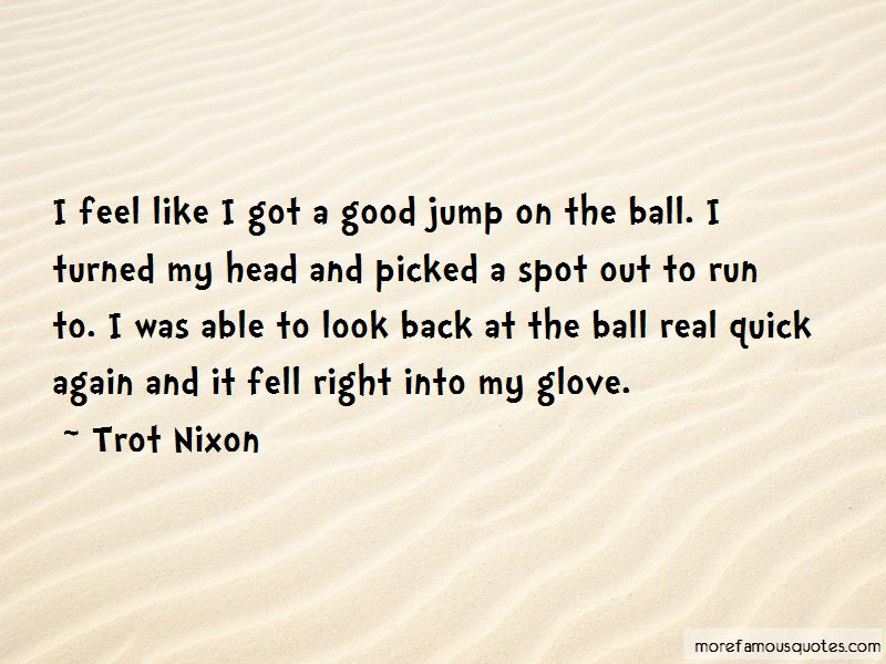 Trot Nixon Quotes Pictures 2