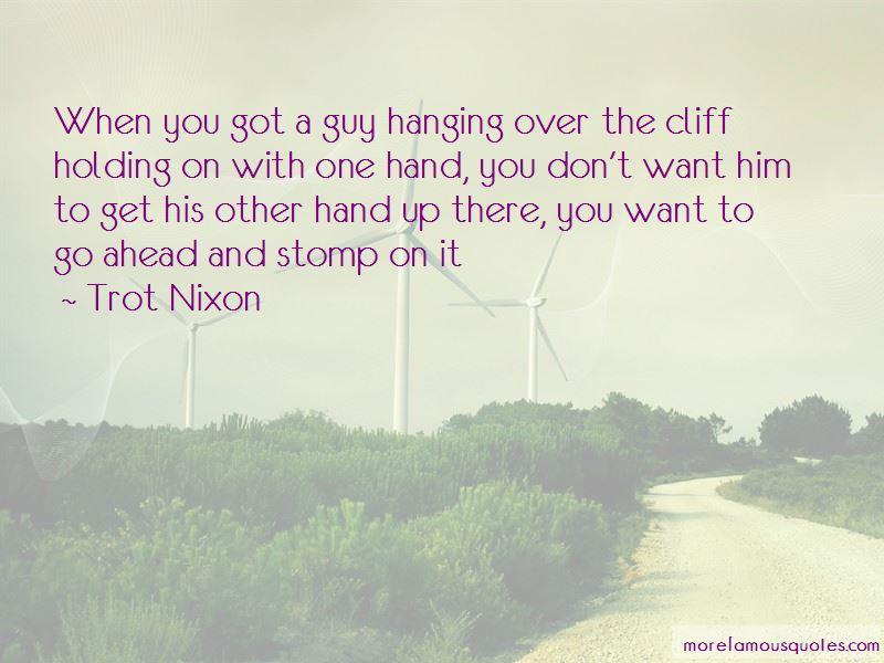 Trot Nixon Quotes