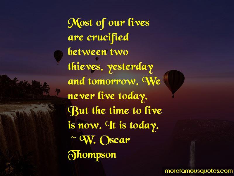 W. Oscar Thompson Quotes
