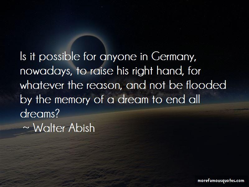 Walter Abish Quotes