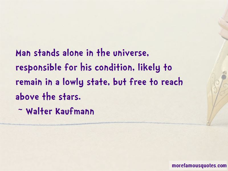 Walter Kaufmann Quotes Pictures 4