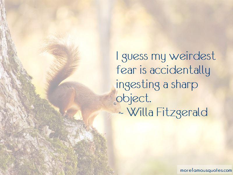 Willa Fitzgerald Quotes