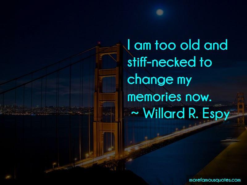 Willard R. Espy Quotes