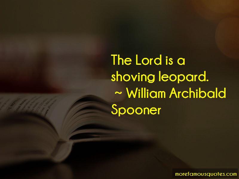 William Archibald Spooner Quotes Pictures 3