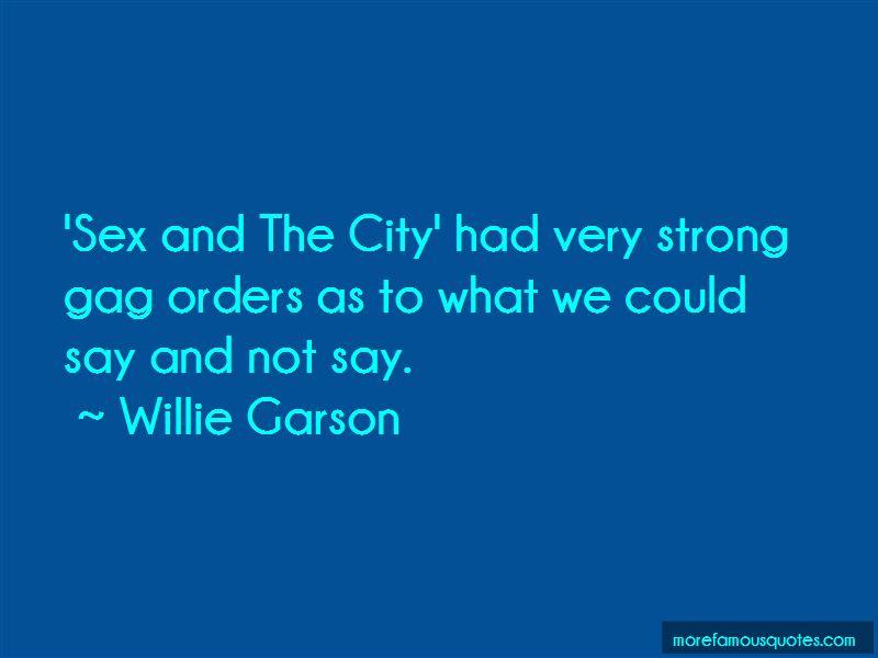 Willie Garson Quotes Pictures 4