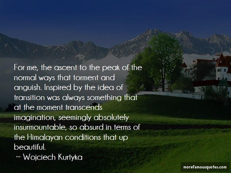 Wojciech Kurtyka Quotes Pictures 4